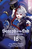 Seraph of the End, Vol. 18: Vampire Reign (18)