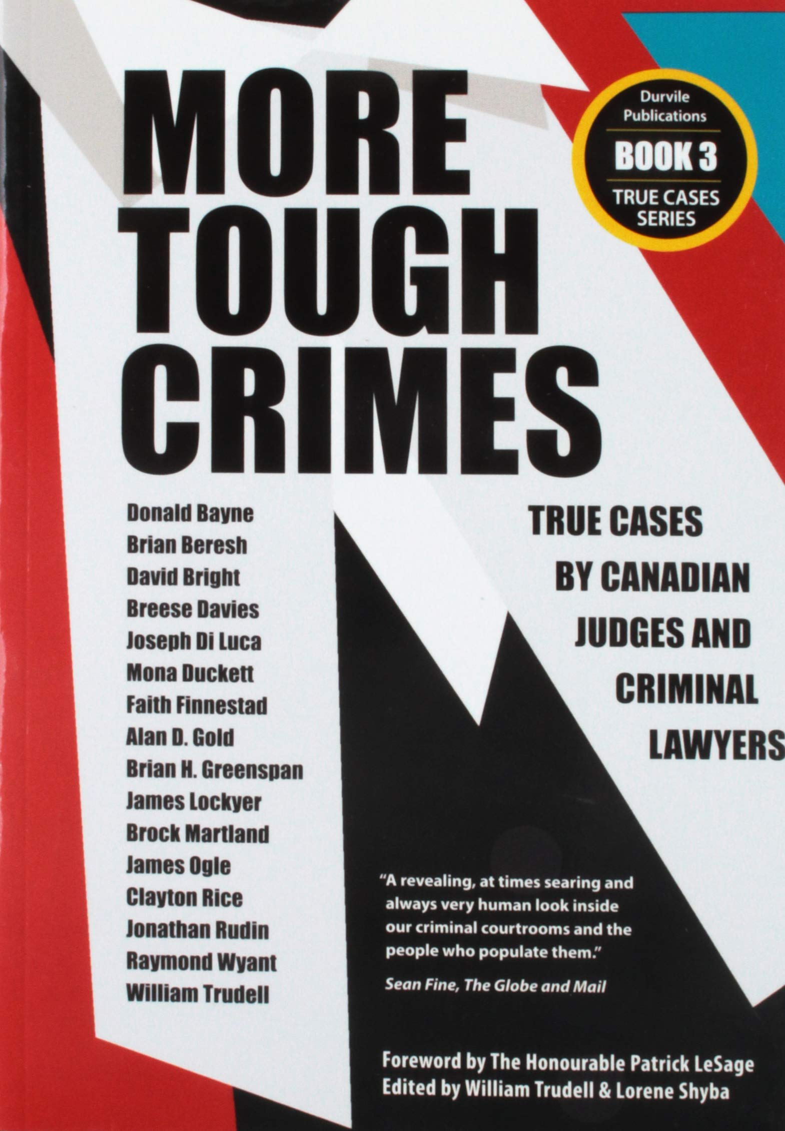 Read Online More Tough Crimes: True Cases by Canadian Judges and Criminal Lawyers (True Cases Series) PDF