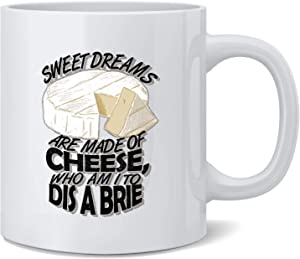 Poster Foundry Sweet Dreams are Made of Cheese. Ceramic Coffee Mug Tea Cup Fun Novelty Gift 12 oz