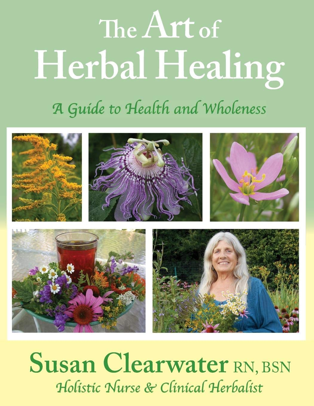 The Art of Herbal Healing: A Guide to Health and Wholeness