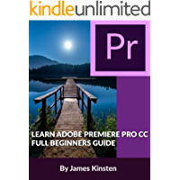 LEARN ADOBE PREMIERE PRO CC FULL BEGINNERS GUIDE