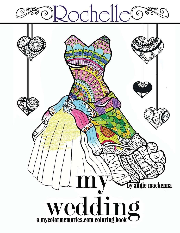 - Amazon.com: My Wedding: Rochelle: Adult Coloring Book