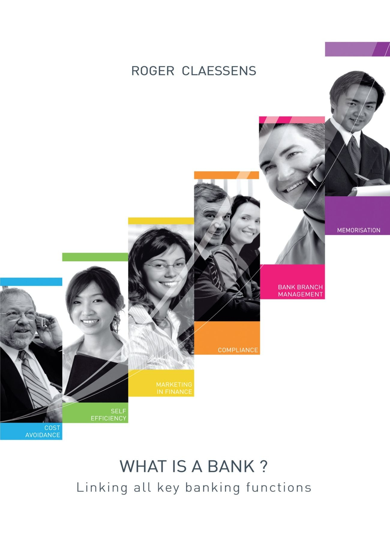 Read Online What is a bank?: Linking all key banking functions ebook