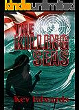 The Killing Seas (International Marine Police Book 1)