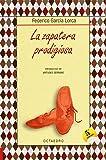 La zapatera prodigiosa: Farsa violenta en dos actos (Biblioteca Básica) - 9788480637343