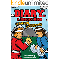 Roblox Books: Diary of a Roblox Noob: Elemental Battlegrounds (Unofficial New Roblox Noob Diaries)