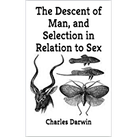 The Descent of Man, and Selection in Relation to Sex (English Edition)