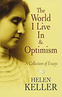 The story of my life helen keller 9780486292496 amazon books the world i live in and optimism a collection of essays dover books on thecheapjerseys Choice Image