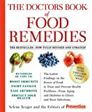 The Doctors Book of Food Remedies: The Latest Findings on the Power of Food to Treat and Prevent Health Problems-From Aging and Diabetes to Ulcers and Yeast Infections