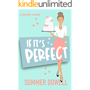 If It's Perfect: A Romantic Comedy (The Wedding Business Series)
