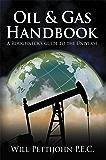 Oil & Gas Handbook: A Roughneck's guide to the Universe
