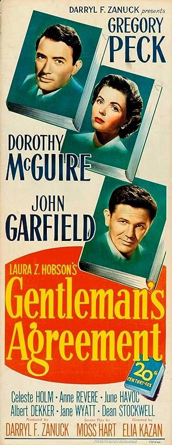 Amazon.com: Gentleman's Agreement Movie Poster (14 x 36 Inches - 36cm x  92cm) (1947) Insert -(Gregory Peck)(Dorothy McGuire)(John Garfield)(Celeste  Holm)(Anne Revere)(June Havoc): Prints: Posters & Prints