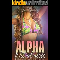 Alpha Withdrawls: A Taboo Alpha Male Bimbo Bundle