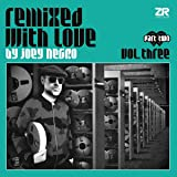 Remixed With Love 3 (Part Two) [Vinyl LP]