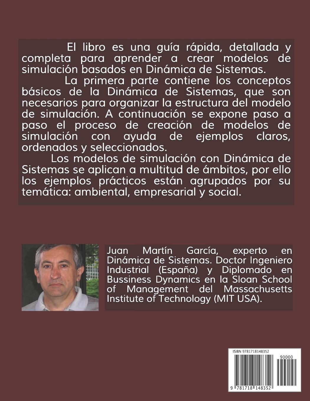 Teoría y ejercicios prácticos de Dinámica de Sistemas (Vensim) (Spanish Edition): Juan Martín García, John Sterman: 9781718148352: Amazon.com: Books