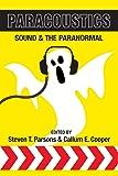 Paracoustics: Sound & the Paranormal