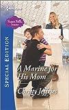 A Marine for His Mom (Sugar Falls, Idaho)