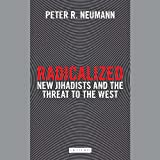 Radicalized: New Jihadists and the Threat to the West - Library Edition