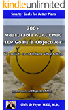200+ Measurable ACADEMIC IEP Goals & Objectives (Special Education SMART Goal Series Book 1)