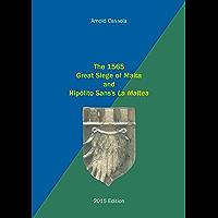 The 1565 Great Siege of Malta and Hipólito Sans's La Maltea