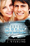 The Sweetest Game (The Game Series) (Volume 3)