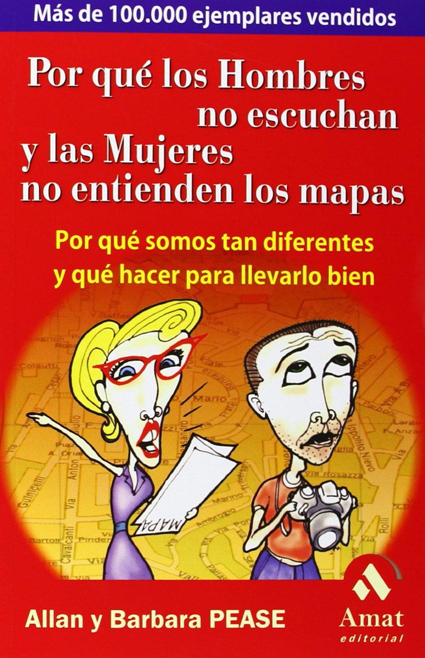 Read Online Por Que Hombres No Escuchan y Las Mujeres No Entienden Los Mapas (Spanish Edition) pdf epub