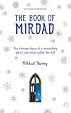 The Book of Mirdad: The strange story of a monastery which was once called The Ark