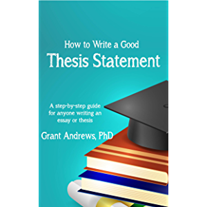 research proposal academic writing guide for graduate students  thesis statement how to write a good thesis statement essay and thesis  writing book