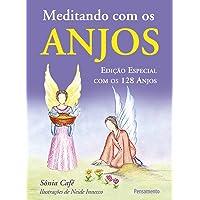 Meditando Com Os Anjos - Edição Especial