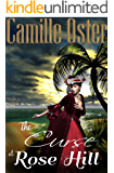 The Curse at Rose Hill: a regency Caribbean gothic romance