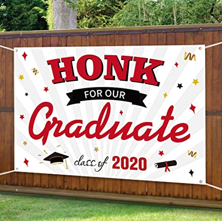 Amazon Com 2020 Graduation Decorations Car Decorations For Parade Honk For Our Graduate Class Of 2020 Yard Sign 71 X48 Quarantine Grad Banner Hanging Flags Seniors College High School