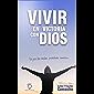 Vivir en Victoria con Dios: Ve por tus metas, no te rindas (Spanish Edition)