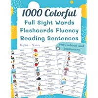 1000 Colorful Full Sight Words Flashcards Fluency Reading Sentences English - French Phrasebook And Dictionary: My kids…