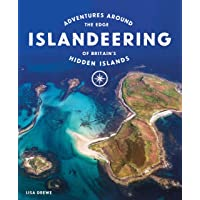 Islandeering: Adventures Around the Edge of Britain's Hidden Islands