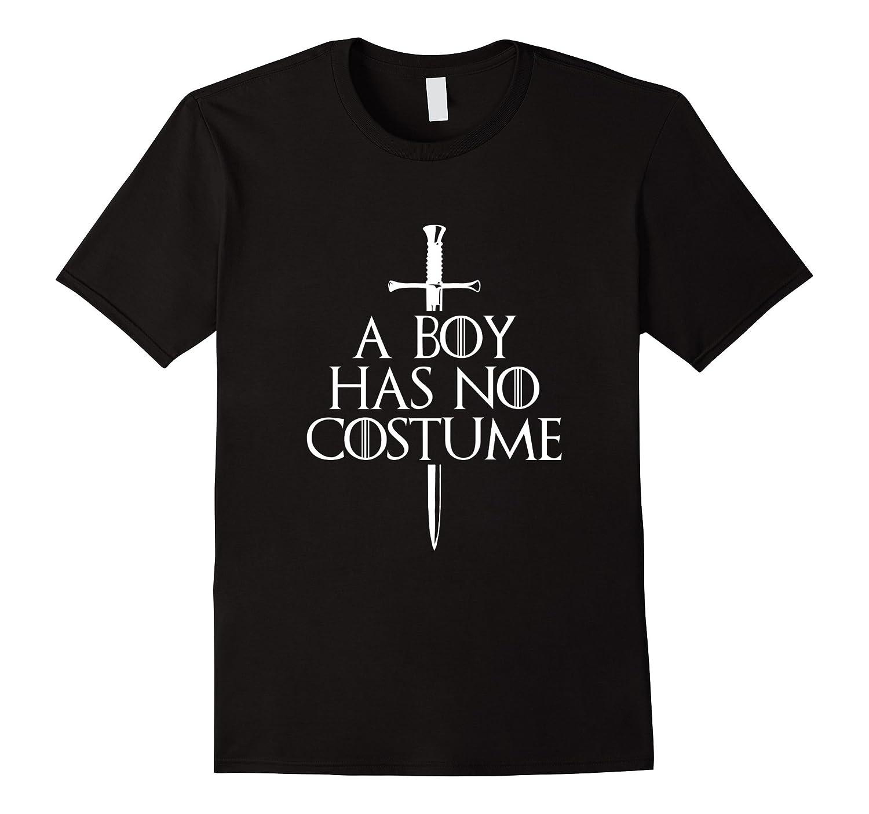 A Boy Has No Costume Halloween T-Shirt-T-Shirt