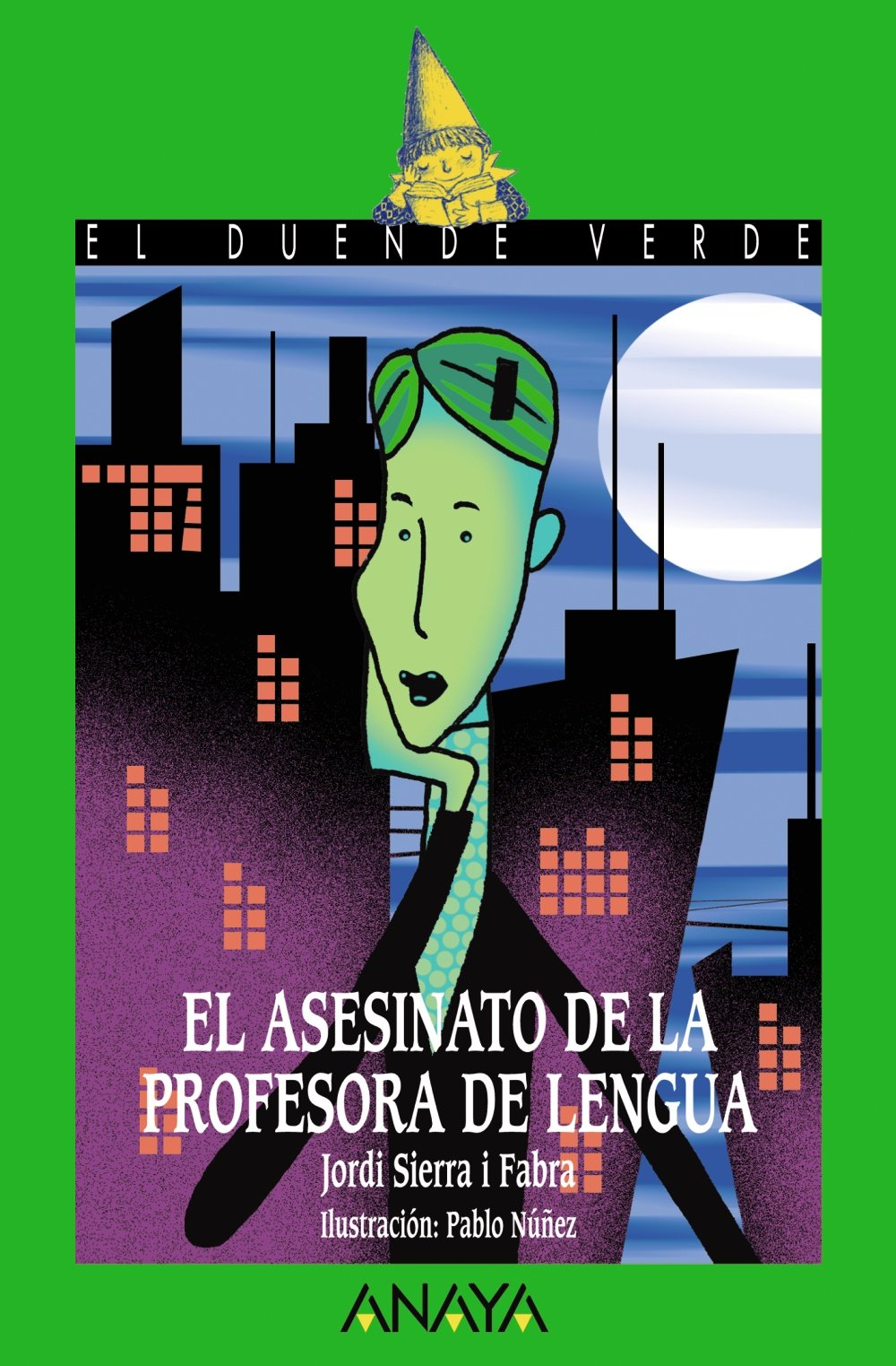 El asesinato de la profesora de lengua/ The Murder of the Language Teacher (El Duende Verde/ the Green Elf) (Spanish Edition)