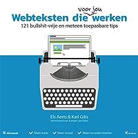 Webteksten die werken: 121 bullshit-vrije en meteen toepasbare tips