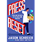 Press Reset: Ruin and Recovery in the Video Game Industry (English Edition)