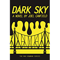 Dark Sky (The Misadventures of Max Bowman Book 1) (English Edition)