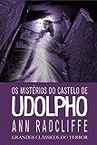 Os Mistérios do Castelo de Udolpho (Grandes Clássicos do Terror)