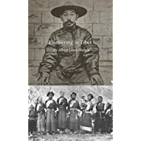 Pioneering in Tibet: A Personal Record of Life and Experience in Mission Fields