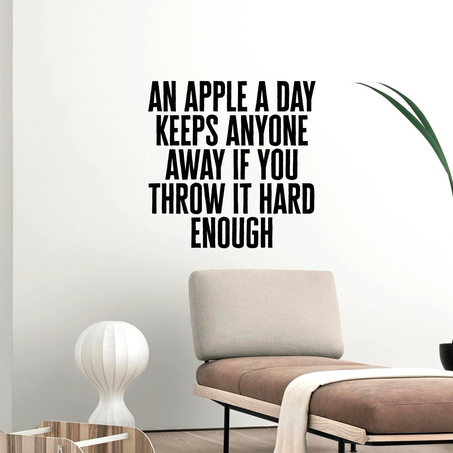 Vinyl Wall Art Decal - an Apple a Day Keeps Anyone Away If You Throw It Hard Enough 23