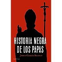 Historia negra de los papas (ENIGMAS Y CONSPIRACIONES)