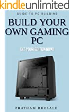 Build Your Own Gaming PC: For Newbies (English Edition)