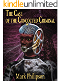 The Case of the Concocted Criminal (Jim Hume: Range Detective Book 4)