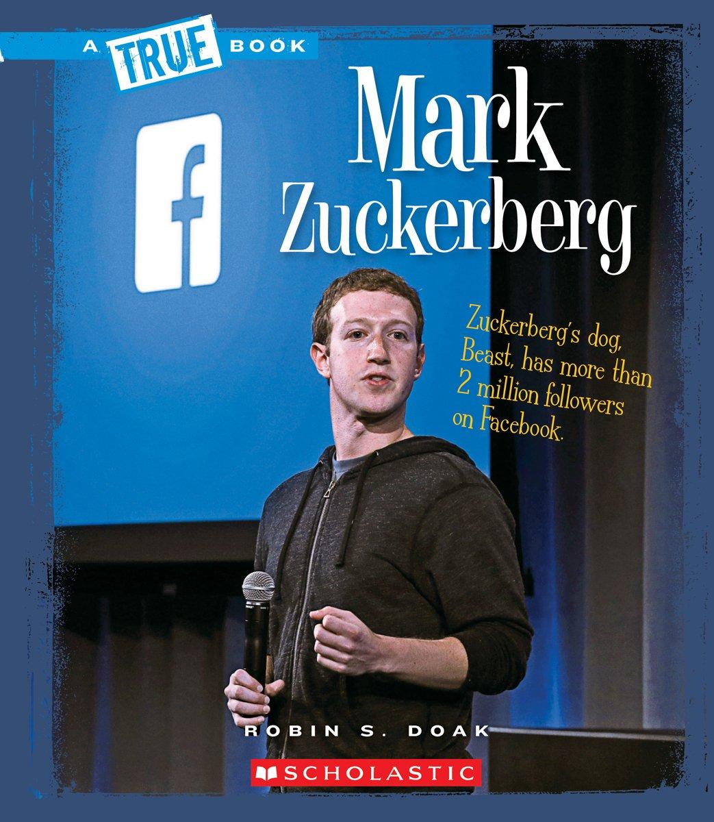 Mark Zuckerberg (A True Book)