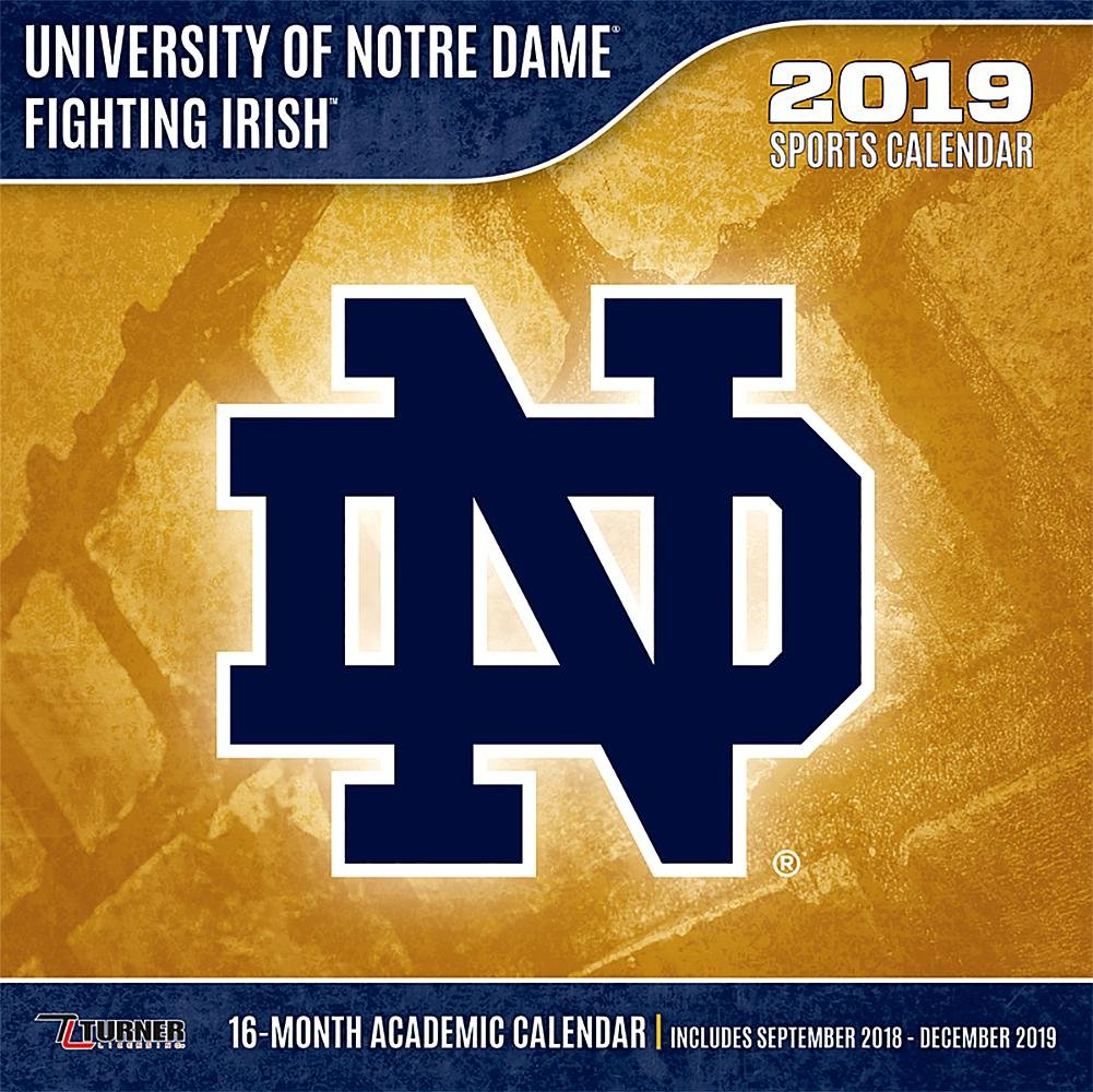 Notre Dame 2019 Academic Calendar Notre Dame Fighting Irish 2019 Calendar: Lang Holdings Inc