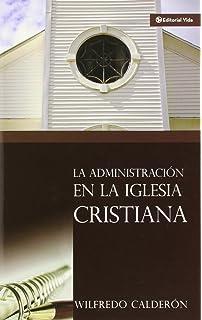 Administración de la Iglesia Cristiana, La