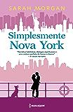 Simplesmente Nova York (Para Nova York, com amor Livro 4)