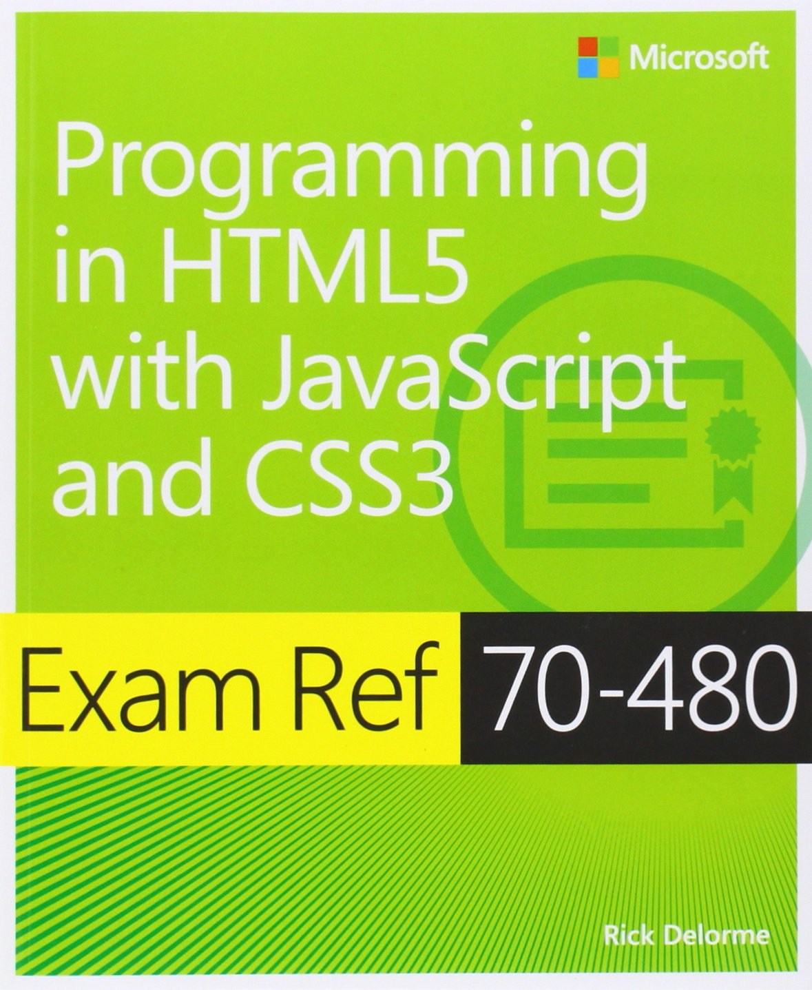Exam Ref 70-480 Programming in HTML5 with JavaScript and CSS3